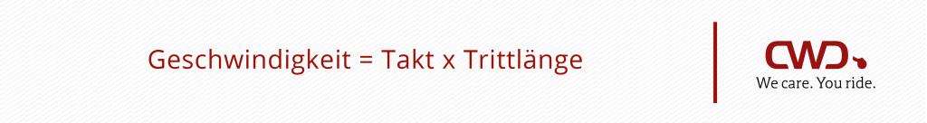 Geschwindigkeit = Takt x Trittlänge